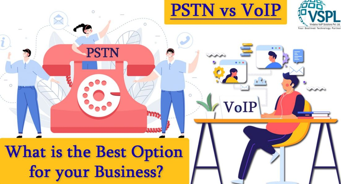 PSTN vs VoIP: What is the Best Option for your Business?