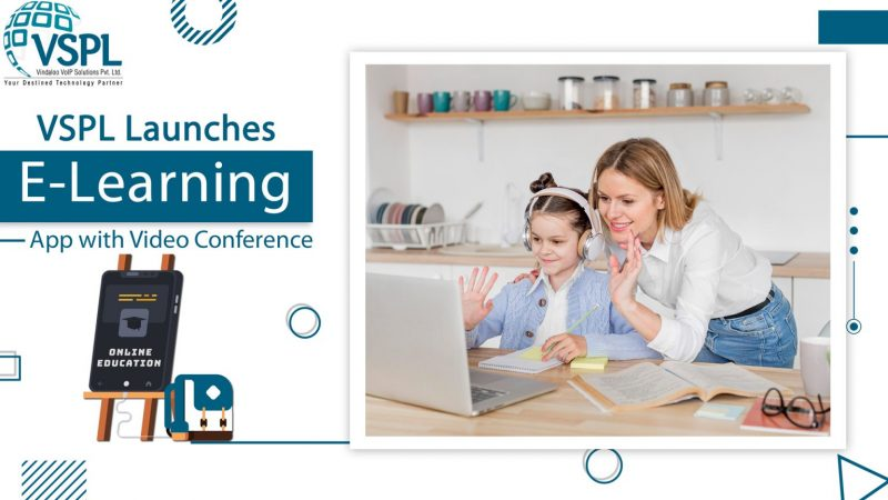 VSPL Launches E-learning App with Video Conference