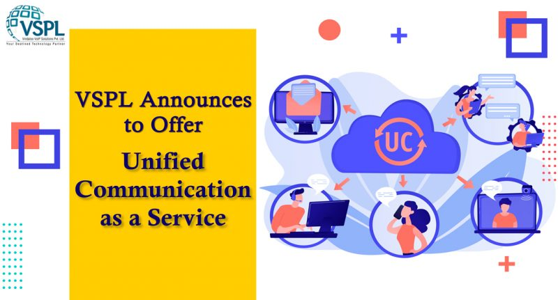 VSPL Announces to Offer Unified Communication as a Service