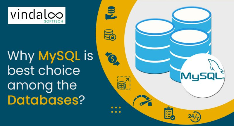 MySQL is best choice among the databases