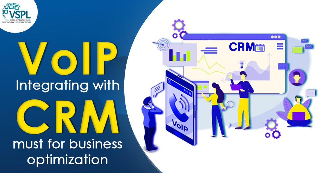 VoIP Integrating with CRM