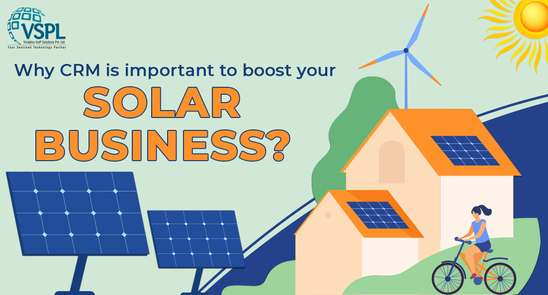 CRM important to boost your Solar Business